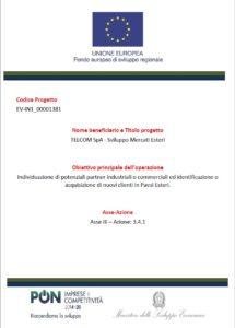 Fondo Europeo di sviluppo regionale PON Imprese e Competitività Asse III Azione 3.4.1. Telcom Spa